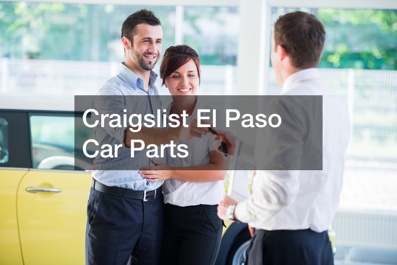 Craigslist El Paso Car Parts - Auto Trader California